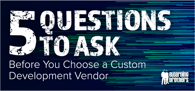 5 Questions to Ask Before You Choose a Custom Development Vendor_Email Graphic